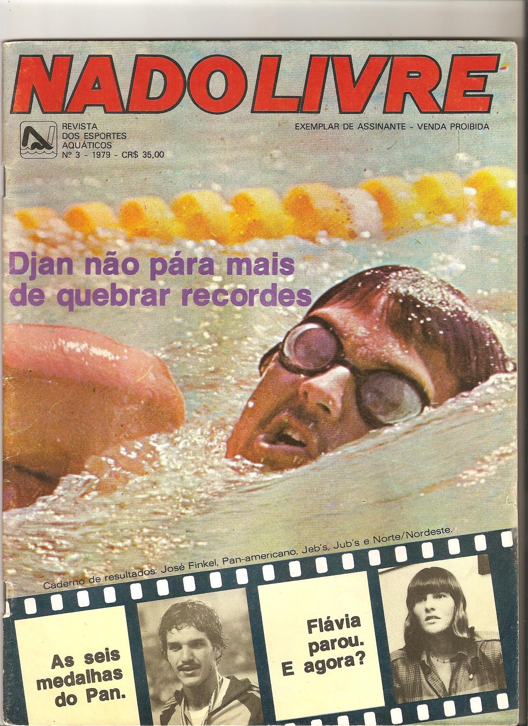 Capa da edição da NADO LIVRE publicada após a quebra do recorde dos 100m livre e unificação dos recordes dos 100m aos 1500m. 5